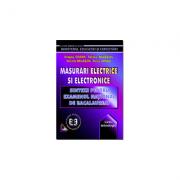 Masurari electrice si electronice. Sinteze pentru examenul national de bacalaureat - Dragos Cosma, Doinita Balasoiu, Tatiana Balasoiu
