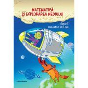 Matematica si explorarea mediului clasa I semestrul al II-lea - Dora Laura Viziteu, Viorel George Dumitru imagine librariadelfin.ro