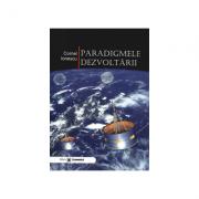 Paradigmele dezvoltarii - Cornel Ionescu imagine librariadelfin.ro