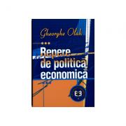 Repere de politica economica - Gheorghe Olah