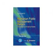 Romanian Public Management Reform. Theoretical and empirical studies. Volume 2. Civil service - Lucica Matei imagine librariadelfin.ro