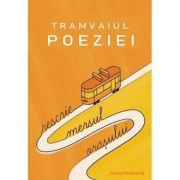 Tramvaiul poeziei imagine librariadelfin.ro
