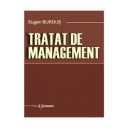 Tratat de management - Eugen Burdus