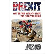 Brexit: Why Britain Voted to Leave the European Union - Harold D. Clarke, Matthew Goodwin, Paul Whiteley