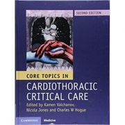 Core Topics in Cardiothoracic Critical Care - Kamen Valchanov, Nicola Jones, Charles W. Hogue