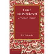 Crime and Punishment: A Stressed Edition - Fyodor Dostoyevsky