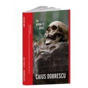 Cu inima-n dinti - Caius Dobrescu imagine librariadelfin.ro
