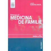 Esentialul in medicina de familie, editia a III-a