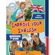 Improve your English. Caietul elevului pentru clasa a VII-a - Vanesa Magherusan imagine librariadelfin.ro