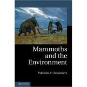 Mammoths and the Environment - Valentina V. Ukraintseva