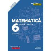 Matematica. Algebra, geometrie. Clasa a VI-a. Consolidare. Partea a II-a - Dan Zaharia, Maria Zaharia imagine librariadelfin.ro