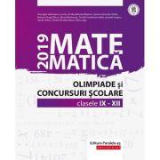 Matematica. Olimpiade si concursuri scolare 2019. Clasele IX-XII - Gheorghe Cainiceanu imagine librariadelfin.ro