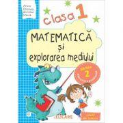 Matematica si explorarea mediului. Clasa I. Partea II (E2) - Arina Damian, Camelia Stavre