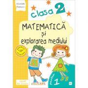 Matematica si explorarea mediului. Clasa a II-a. Partea I (E1) - Nicoleta Popescu imagine librariadelfin.ro