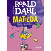 Matilda - Roald Dahl. lustratii de Quentin Blake (format mare) imagine librariadelfin.ro