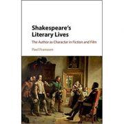 Shakespeare's Literary Lives - Paul Franssen
