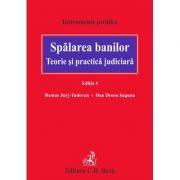 Spalarea banilor. Teorie si practica judiciara. Editia a 4-a - Dan Drosu Saguna, Remus Jurj Tudoran imagine librariadelfin.ro
