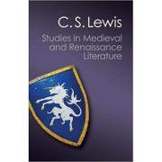 Studies in Medieval and Renaissance Literature - C. S. Lewis