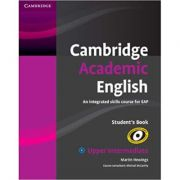 Cambridge Academic English B2 Upper Intermediate Student's Book: An Integrated Skills Course for EAP - Martin Hewings, Michael McCarthy