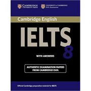 Cambridge IELTS 8 Student's Book with Answers: Official Examination Papers from University of Cambridge ESOL Examinations