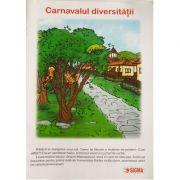 Carnavalul diversitatii (Carte uriasa) - Otilia Brebenel
