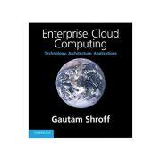 Imagine Enterprise Cloud Computing: Technology, Architecture, Applications