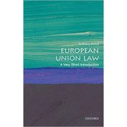 European Union Law: A Very Short Introduction - Anthony Arnull