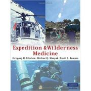 Expedition and Wilderness Medicine - Gregory H. Bledsoe, Michael J. Manyak, David A. Townes