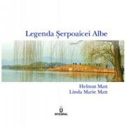 Legenda serpoaicei albe - Helmut Matt, Linda Marie Matt