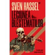 Legiunea Blestematilor. Editie 2020 - de Sven Hassel imagine libraria delfin 2021