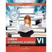 Limba si literatura romana clasa a VI-a. Caietul elevului - Mihaela Daniela Cirstea