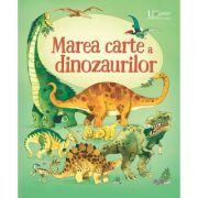 Imagine Marea Carte A Dinozaurilor (usborne) - Usborne Books