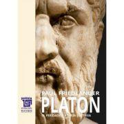 Platon. Operele platonice. Perioadele a doua si a treia. Volumul III - Paul Friedlander