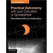 Practical Astronomy with your Calculator or Spreadsheet - Peter Duffett-Smith, Jonathan Zwart