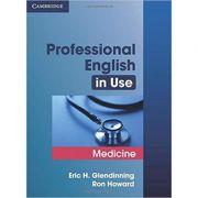 Professional English in Use Medicine - Eric Glendinning, Ron Howard