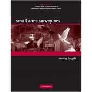 Small Arms Survey 2012: Moving Targets