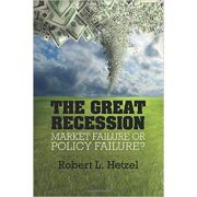 The Great Recession: Market Failure or Policy Failure? - Robert L. Hetzel