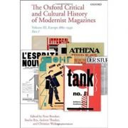 The Oxford Critical and Cultural History of Modernist Magazines: Volume III: Europe 1880 - 1940 - Peter Brooker, Sascha Bru, Andrew Thacker, Christian