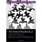 The Oxford Handbook of Dialectical Behaviour Therapy - Michaela A. Swales