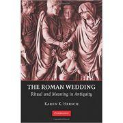 Imagine The Roman Wedding: Ritual And Meaning In Antiquity - Karen K - Hersch