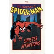 Adventures Of Spider-man: Sinister Intentions - Nel Yomtov, Michael Higgins, Ralph Macchio