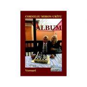 Album. Versuri - Corneliu Miron-Uritu