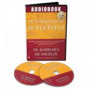 Audiobook. Metamorfozele sufletului. Invataturi revolutionare pentru o constientizare autentica, libertate emotionala si spiritualitate practica - Bar