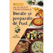 Bucate si preparate de post. 360 de retete traditionale