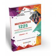 Matematica 1225 de probleme pentru micii matematicieni din clasele I-IV - Artur Balauca, Catalin Budeanu, Pravat Cristian imagine librariadelfin.ro