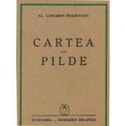 Cartea cu Pilde - Al. Lascarov-Moldovanu