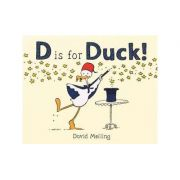 D is for Duck! - David Melling