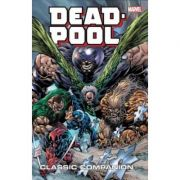 Deadpool Classic Companion Vol. 2 - Rob Rodi, Brian Reed, Jeph Loeb
