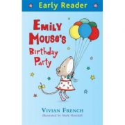 Early Reader: Emily Mouse's Birthday Party - Vivian French