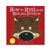 How to Hug with Hugless Douglas - David Melling